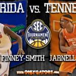 Gameday – 2014 SEC Tournament – Georgia Dome: No. 1 Florida Gators vs. Tennessee Volunteers