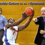 No. 10 Florida Gators vs. No. 7 Syracuse Orange