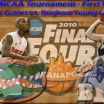 2010 NCAA Tournament Gameday – First Round: No. 10 Florida Gators vs. No. 7 BYU Cougars