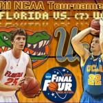 2011 NCAA Tournament: (2) Florida vs. (7) UCLA