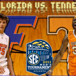 SEC Tournament: No. 12 Florida vs. Tennessee